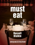 Must Eat by Russell Blaikie