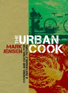 Urban Cook: Cooking and Eating for a Sustainable Future