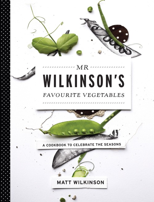 Matt_Wilkinson_Mr_Wilkinson's_Favourite_Vegetables