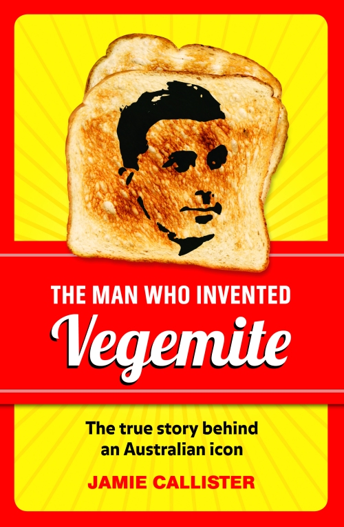 The_ Man_Who_Invented_Vegemite_Cyril_Callister