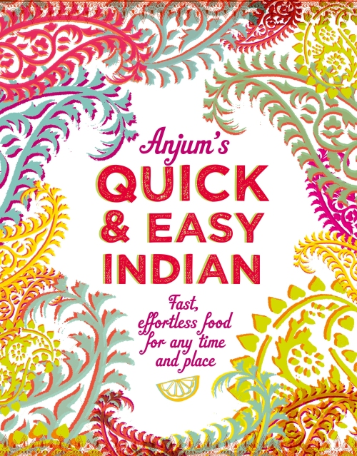 Anjum_Anand_Quick_and _Easy_Indian